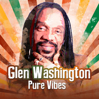 Glen Washington - Pure Vibes