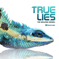True Lies - The Walking Animal