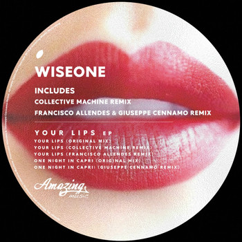 Wiseone - Your Lips