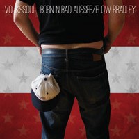 Flow Bradley - Volkssoul - Born in Bad Aussee