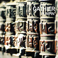 Gathier - Pumpin'