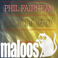 Phil Fairhead - Let It Go