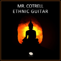 Mr. Cotrell - Ethnic Guitar