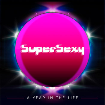 Various Artists - Supersexy Records: A Year In The Life 2