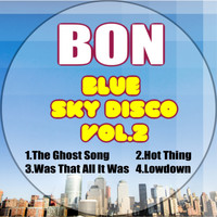 Bon - Blue Sky Disco E.P, Vol. 2