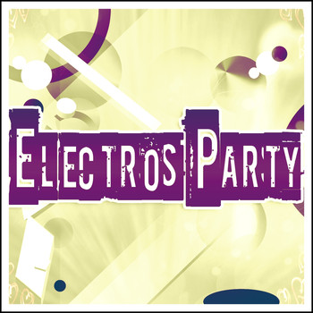 Various Artists - Electros Party (Explicit)