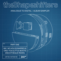 The Shapeshifters - Analogue to Digital - Album Sampler, Pt. 1