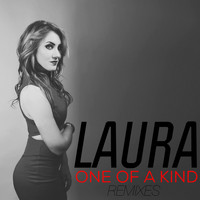 Laura - One of a Kind (Remixes)