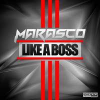 Marasco - Like a Boss