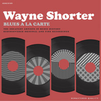 Wayne Shorter - Blues A La Carte