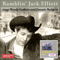 Ramblin' Jack Elliott - Sings Woody Guthrie and Jimmie Rodgers