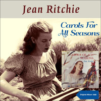 Jean Ritchie - Carols for All Seasons