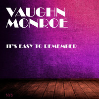 Vaughn Monroe - It's Easy to Remember