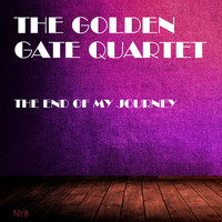 The Golden Gate Quartet - The End of My Journey