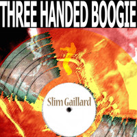 Slim Gaillard - Three Handed Boogie