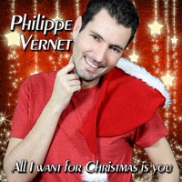 Philippe Vernet - All I Want for Christmas Is You