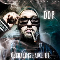 Dop - Überall is Rauch 3 (Explicit)