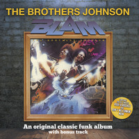 The Brothers Johnson - Blam! (With Bonus Track)