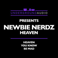 Newbie Nerdz - Heaven