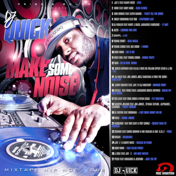Dj Quick - Make Some Noise (Explicit)