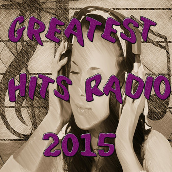 Various Artists - Greatest Hits Radio 2015