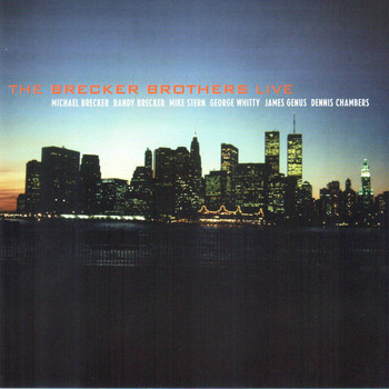 The Brecker Brothers - The Brecker Brothers - LIVE
