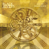 Black Rivers - Age of Innocence
