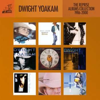 Dwight Yoakam - The Reprise Albums Collection- 1986-2000