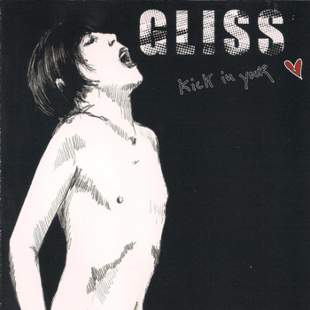Gliss - Kick in Your Heart