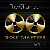 The Chantels - Gold Masters: The Chantels, Vol. 1