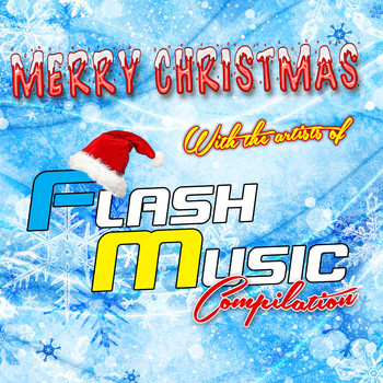 Various Artists - Merry Christmas with the Artists of Flash Music