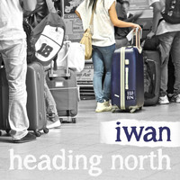 Iwan - Heading North