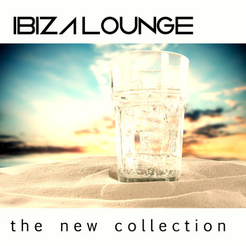 Various Artists - Ibiza Lounge (The New Collection)