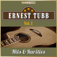 Ernest Tubb - Masterpieces Presents Ernest Tubb: Hits & Rarities, Vol. 1