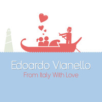 Edoardo Vianello - From Italy with Love