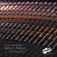 Electric Rescue - Track Received EP