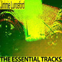 Jimmie Lunceford - The Essential Tracks