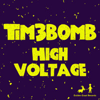 Tim3bomb - High Voltage