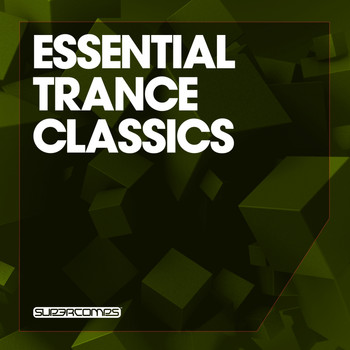 Various Artists - Essential Trance Classics, Vol. 1