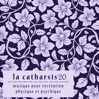 Various Artists - La Catharsis - Vingtième Édition