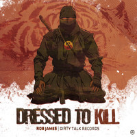 Rob James - Dressed to Kill