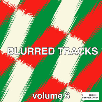 Various Artists - Blurred Tracks, Vol. 6 (Explicit)