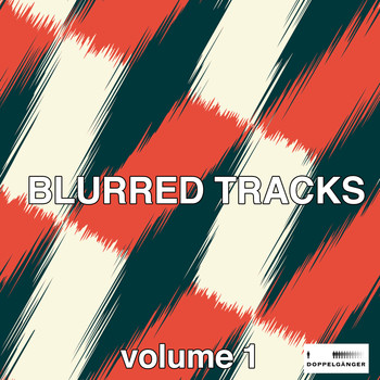 Various Artists - Blurred Tracks, Vol. 1