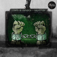 Lights of Euphoria - Subjection (Explicit)