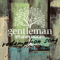 Gentleman - Redemption Song (MTV Unplugged Live / Radio Version)