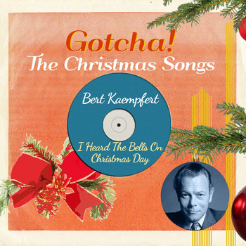 Bert Kaempfert & His Orchestra - I Heard the Bells on Christmas Day