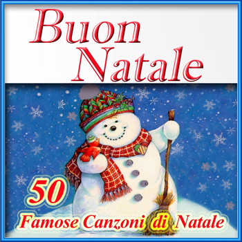Various Artists - Buon Natale: 50 famose canzoni di Natale