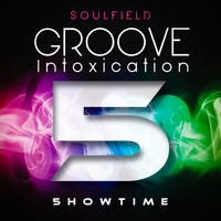 Soulfield - Groove Intoxication