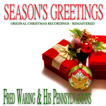 FRED WARING & HIS PENNSYLVANIANS - Season's Greetings
