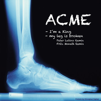 ACME - My Leg Is Broken